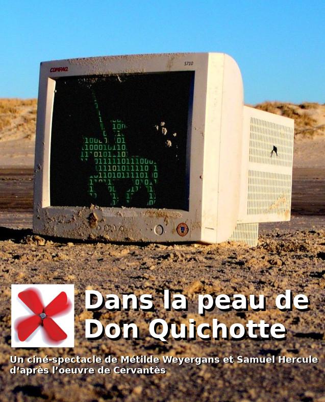 dans la peau de Don Quichotte