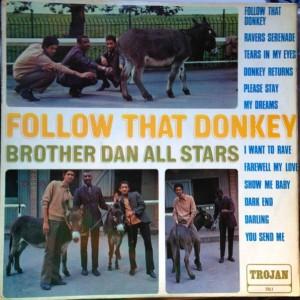 Brother Dan's All Stars - Follow that donkey.jpeg