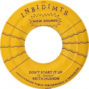 keith-hudson-dont-start-it-up-inbidimts