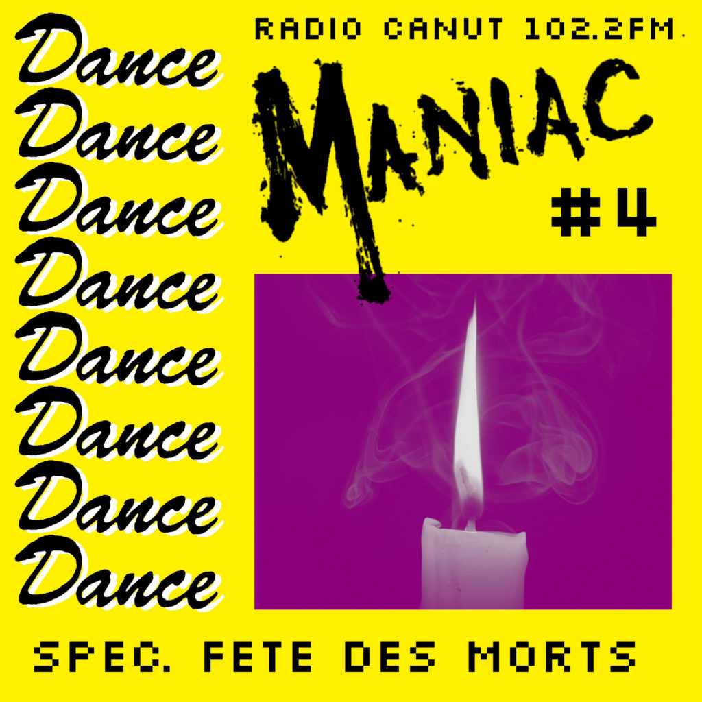 dancemaniac, dance maniac, day of the dead, toussaint, fete des morts, commando koko, dance music, radio canut