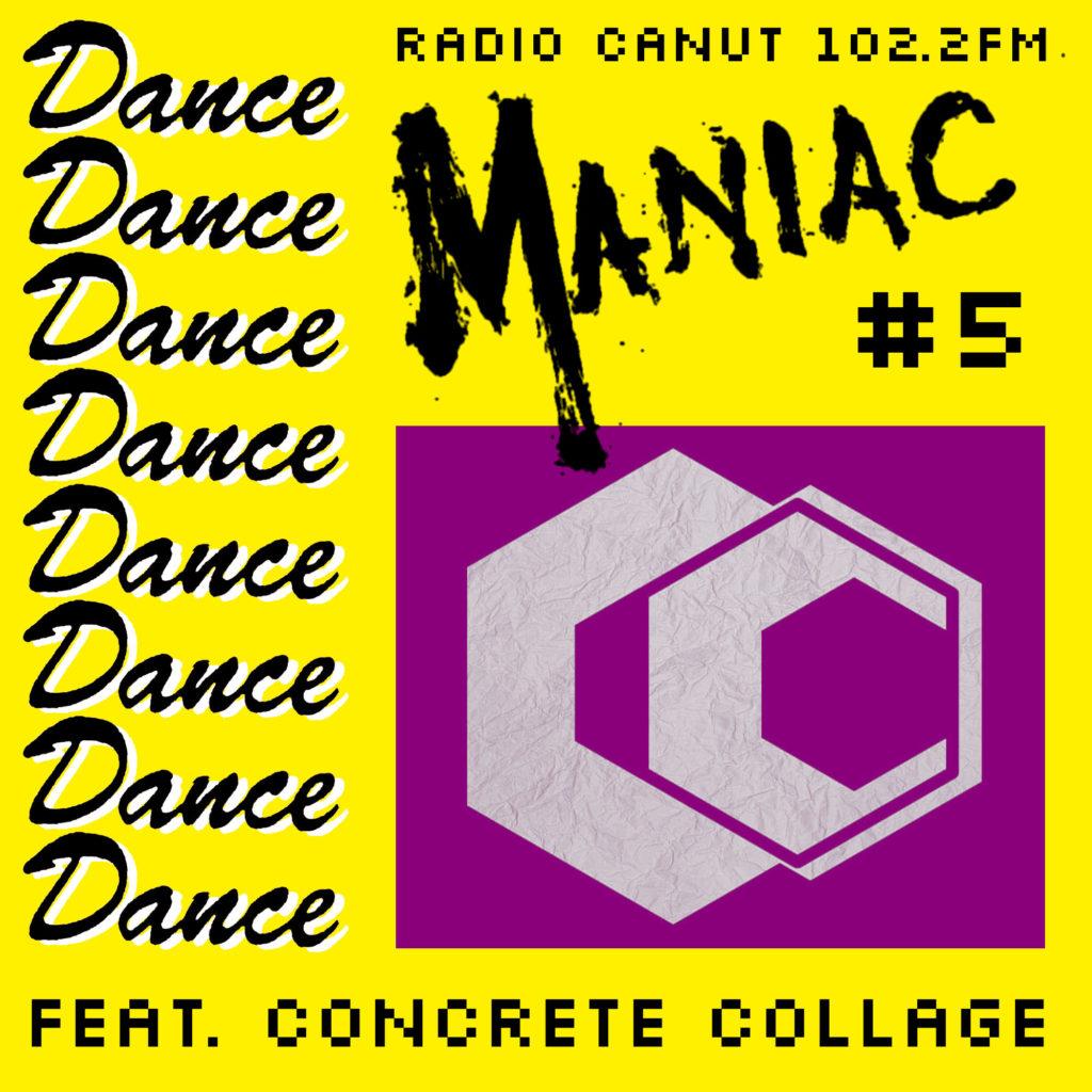 dancemaniac, dance maniac, commando koko, radio show, radio canut, 102.2, concrete collage, stazma, ohmwerk