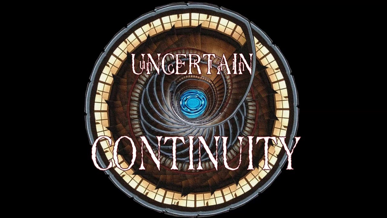 Uncertain Continuity