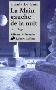 Ursula Le Guin - La main gauche de la nuit