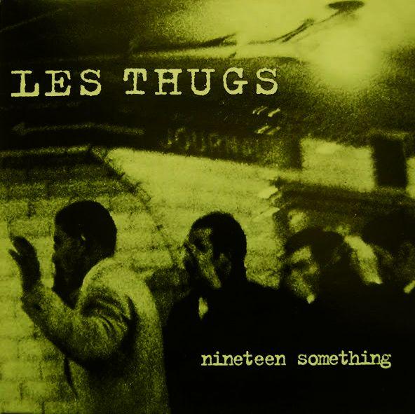 les thugs - nineteen