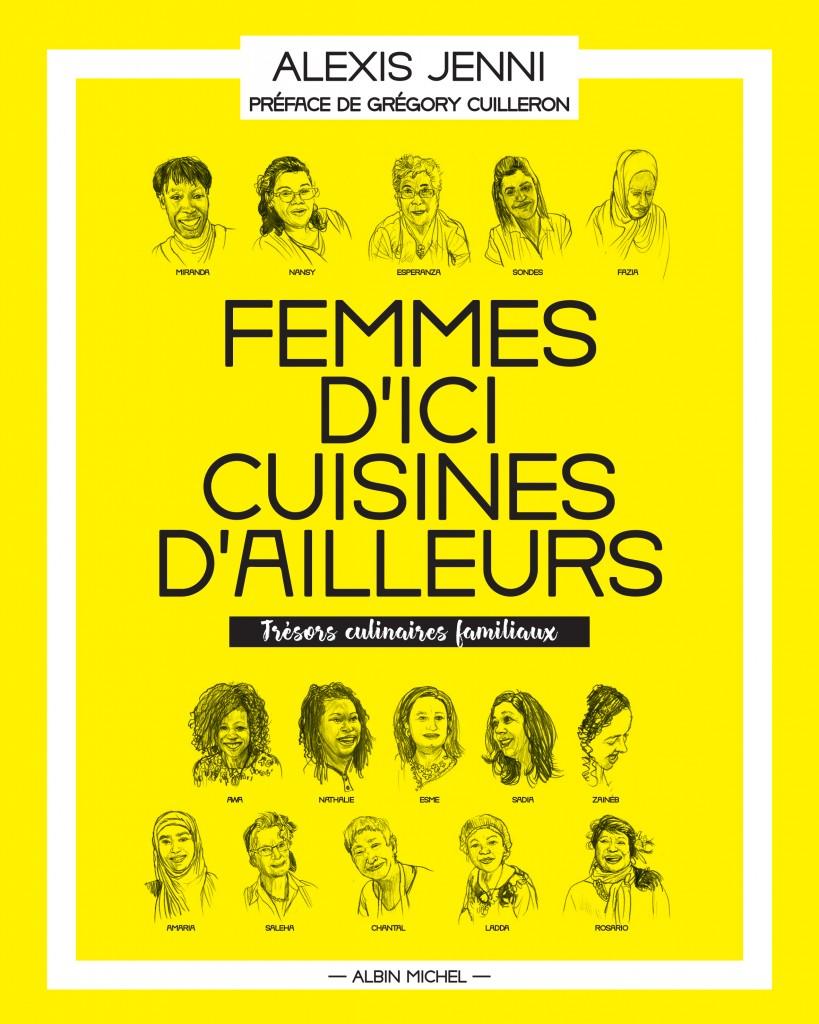 """femmes d'ici, cuisine d'ailleurs"" Albin Michel oct2017"